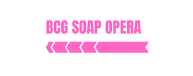 BCG Soap Opera | Latest Soap Opera Spoilers News