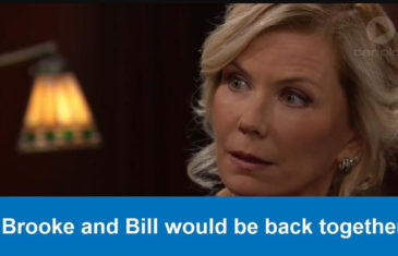 Brooke and Bill would be back together