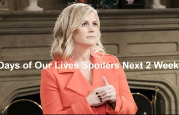 Days of Our Lives Spoilers Next 2 Week