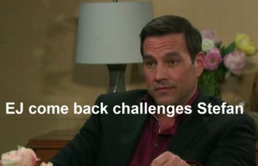 Days of Our Lives Spoilers : EJ come back challenges Stefan