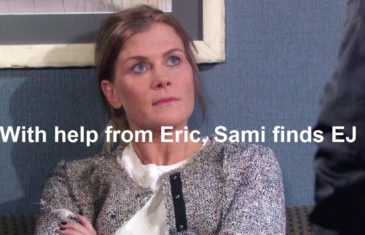 Days of Our Lives Spoilers : With help from Eric, Sami finds EJ
