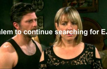 Days of Our Lives Spoilers : Salem to continue searching for EJ