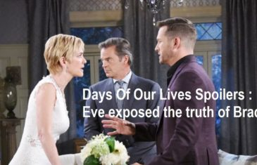 Days Of Our Lives Spoilers : Eve exposed the truth of Brady
