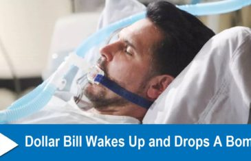 The Bold and the Beautiful Spoilers : Dollar Bill Wakes Up and Drops A Bomb!