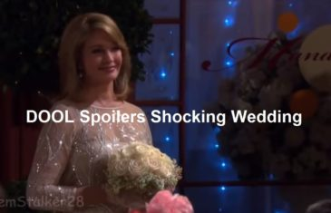 Days of Our Lives Spoilers Next Week Shocking Wedding