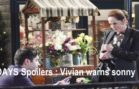 Days of Our Lives Spoilers : Vivian warns sonny