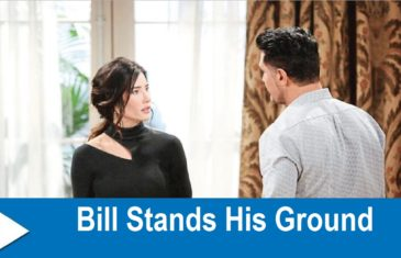 The Bold and the Beautiful Spoilers : Bill Stands His Ground