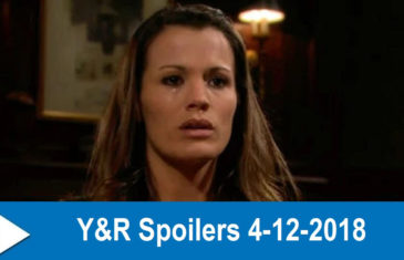 The Young and the Restless Spoilers 4-12-2018