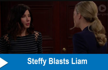 The Bold and the Beautiful Spoilers : Steffy Blasts Liam