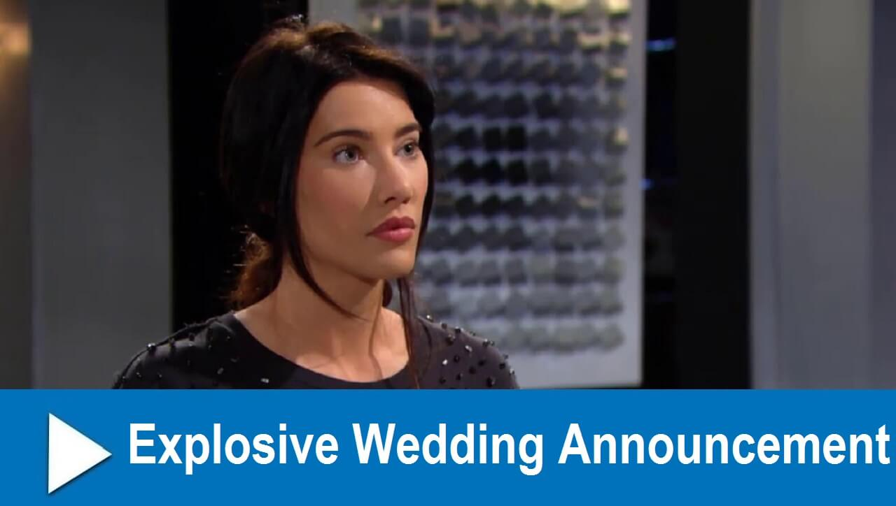 The Bold and the Beautiful Spoilers : Explosive Wedding Announcement