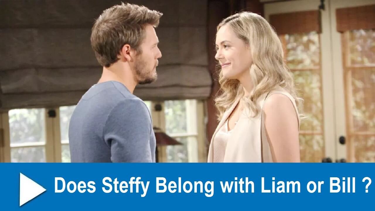 The Bold and the Beautiful Spoilers: Does Steffy Belong with Liam or Bill ?