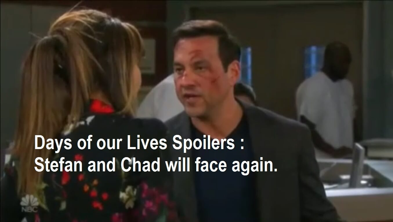 Days of our Lives Spoilers : Stefan and Chad will face again.