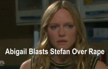 Days of Our Lives Spoilers:Abigail Blasts Stefan Over Rape