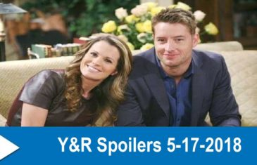 The Young and the Restless Spoilers 5-17-2018
