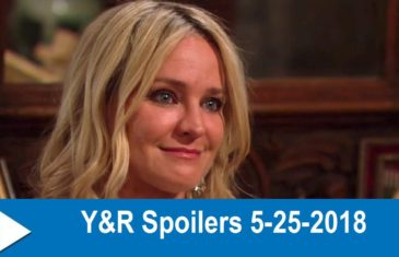 The Young and the Restless Spoilers 5-25-2018