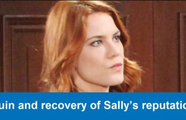 The Bold and the Beautiful Spoilers : Ruin and Recovery of Sally's Reputation