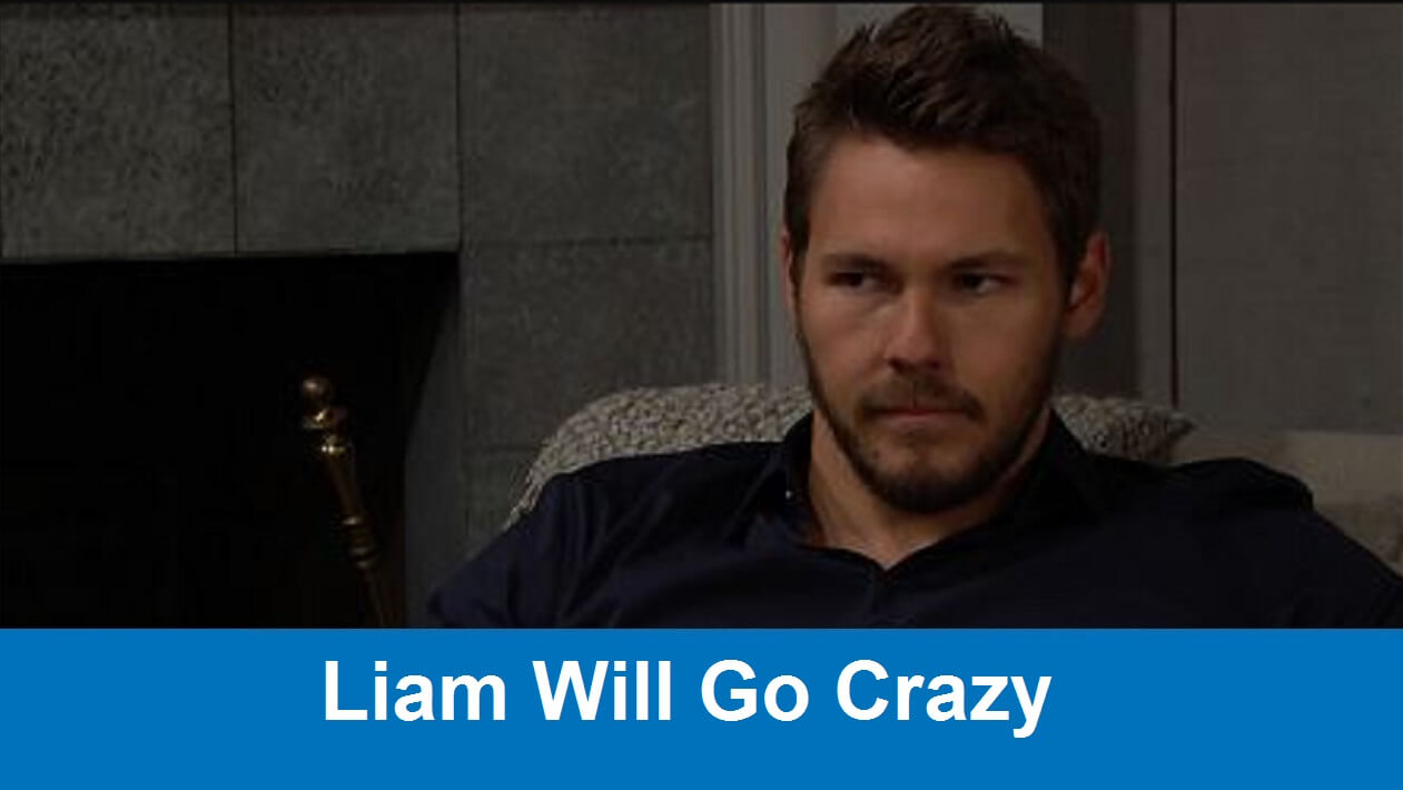 The Bold and the Beautiful Spoilers : Liam will go crazy