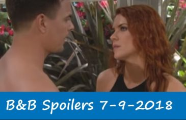 The Bold and the Beautiful Spoilers 7-9-2018