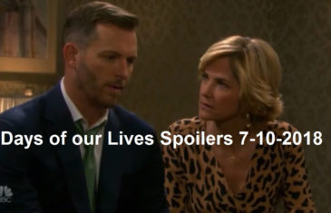 Days of our Lives Spoilers 7-10-2018