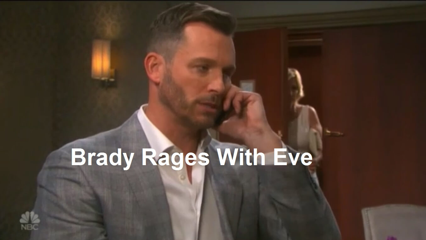 Days of Our Lives Spoilers : Brady Rages With Eve