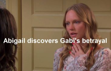 Days of Our Lives Spoilers : Abigail discovers Gabi's betrayal?