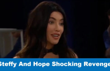 The bold and the beautiful spoilers: Steffy And Hope Shocking Revenge