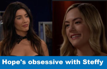 The Bold and the Beautiful Spoilers: Hope's obsessive with Steffy