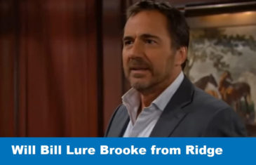 The Bold and the Beautiful Spoilers: Will Bill Lure Brooke from Ridge