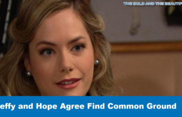 Bold and Beautiful Spoilers : Steffy and Hope Agree Find Common Ground