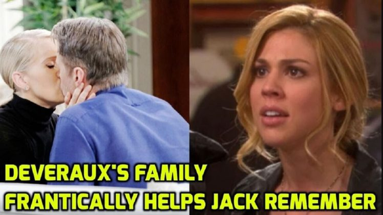 Days of our lives Spoilers Deveraux's family frantically helps Jack remember