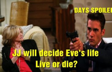 Days of Our Lives Spoilers JJ will decide Eve's life - Live or die?