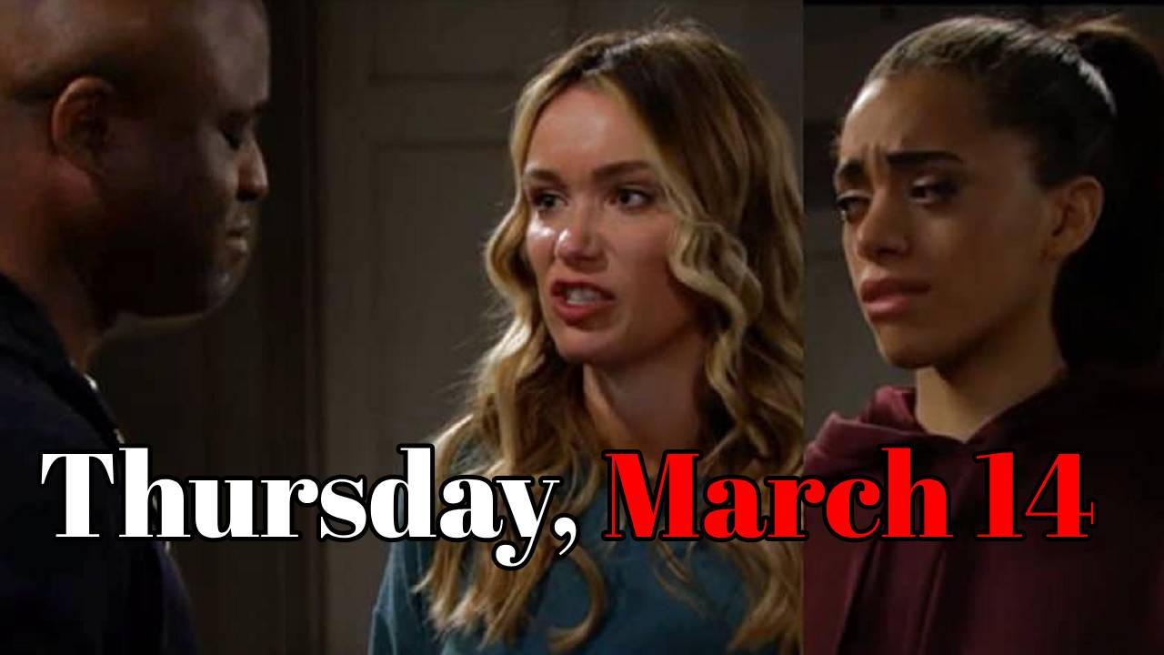 The Bold And The Beautiful Spoilers Thursday, March 14 | BB Spoilers