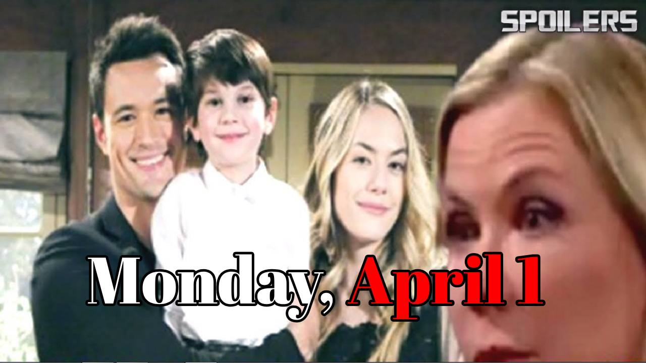 The Bold and the Beautiful Spoilers for Monday, April 1