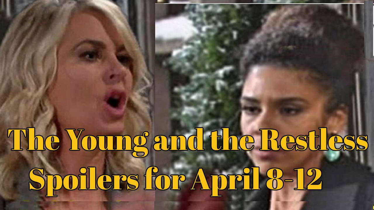 The Young and the Restless Spoilers for April 8-12