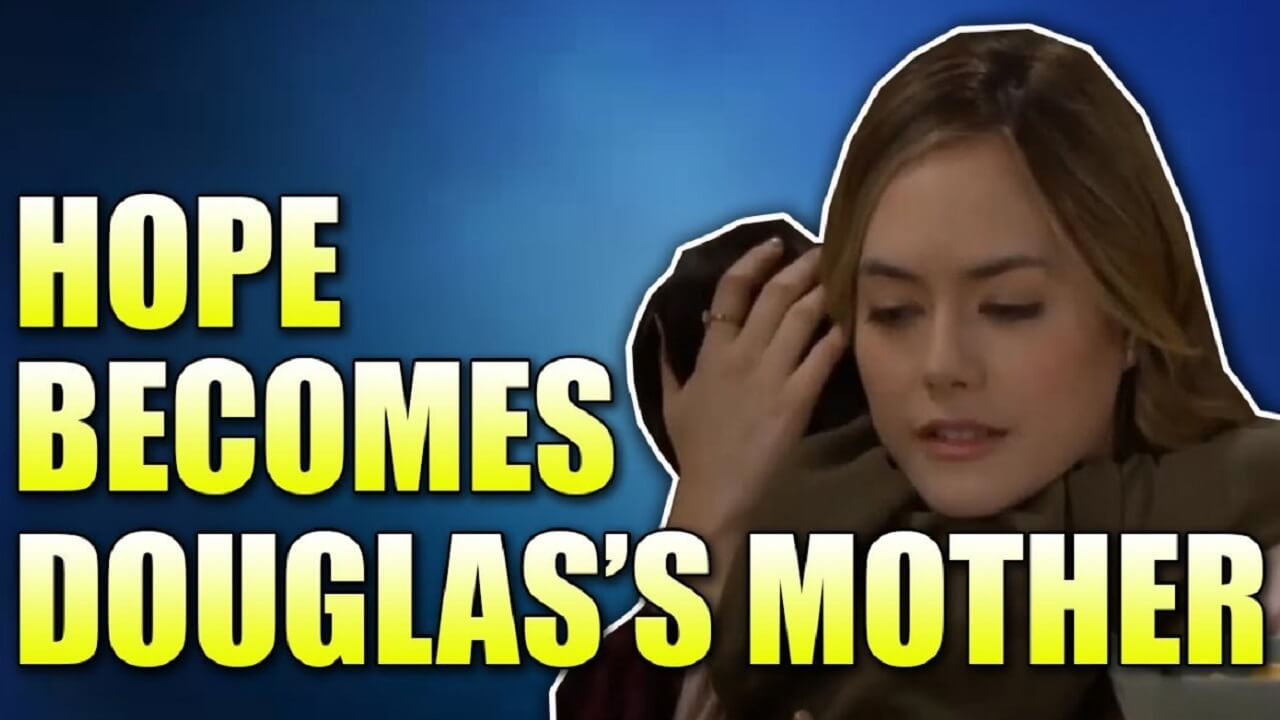 The Bold and the Beautiful Spoilers Hope Cried So Much, She'll Become Douglas's Mother On Mother's Day