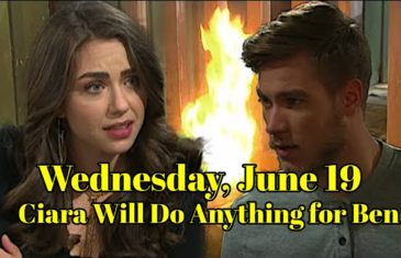 Days of our Lives spoilers : Ciara Will Do Anything for Ben