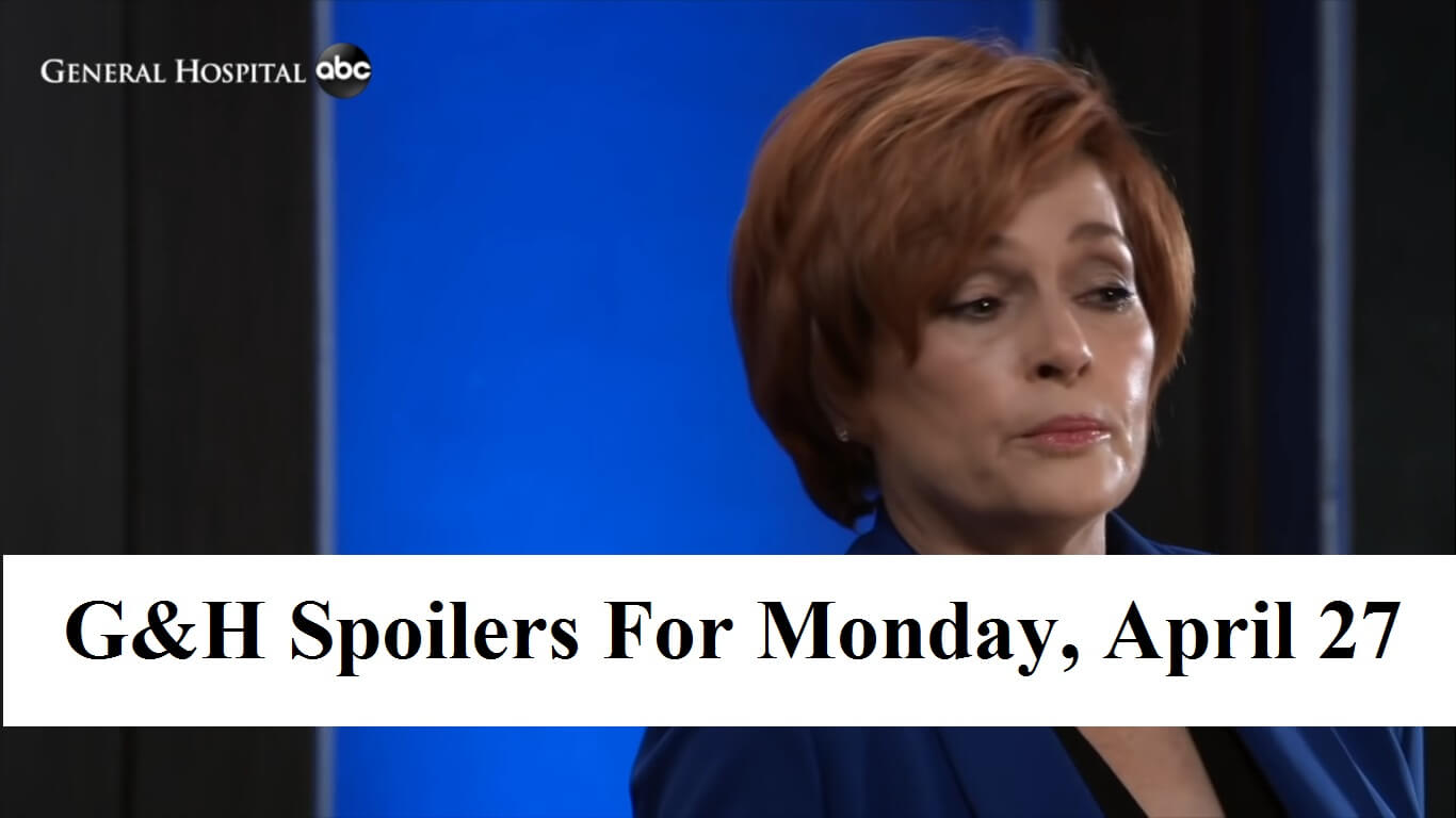 General Hospital Spoilers For Monday, April 27, 2020