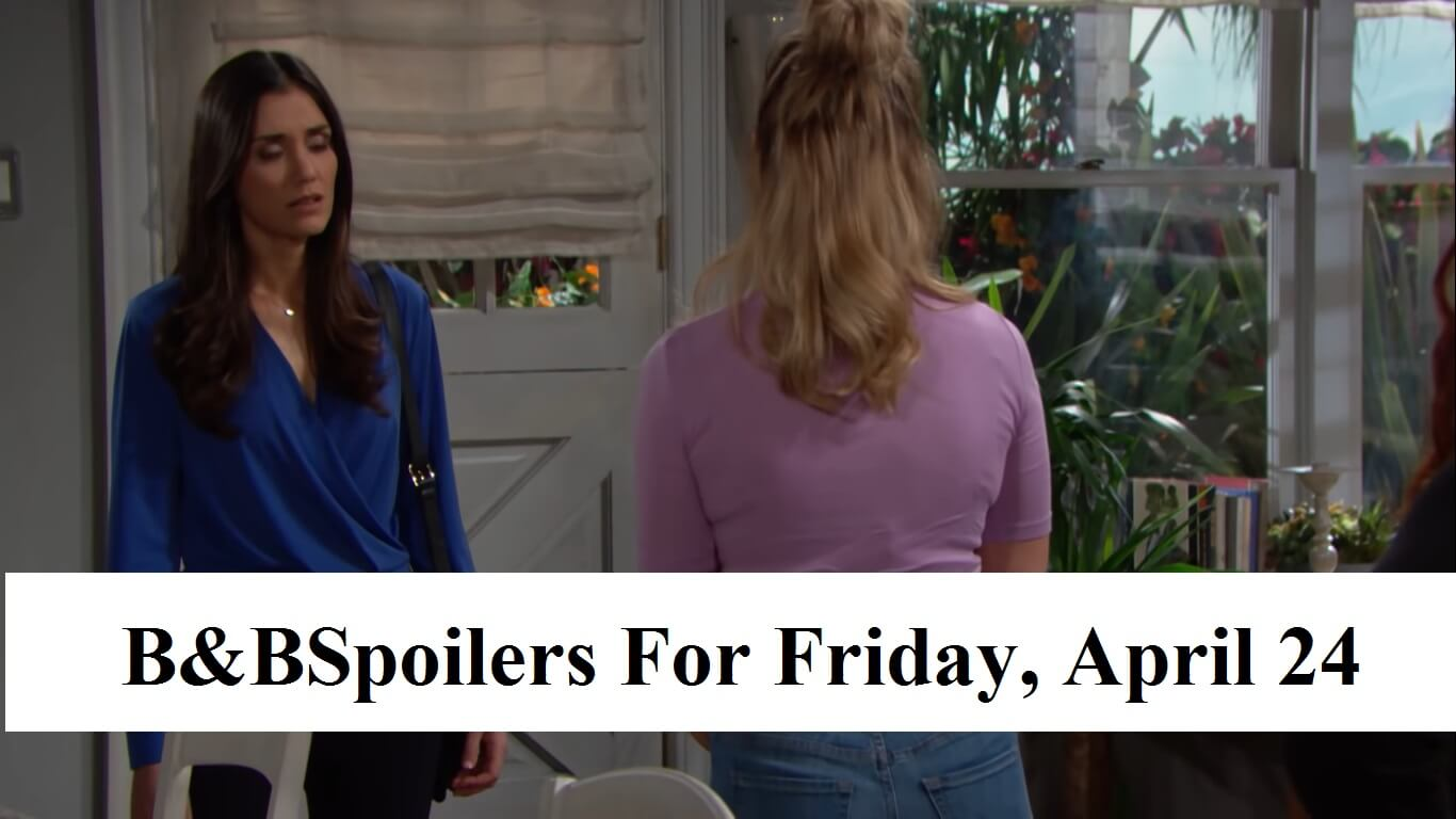 The Bold and the Beautiful Spoilers For Friday, April 24, 2020
