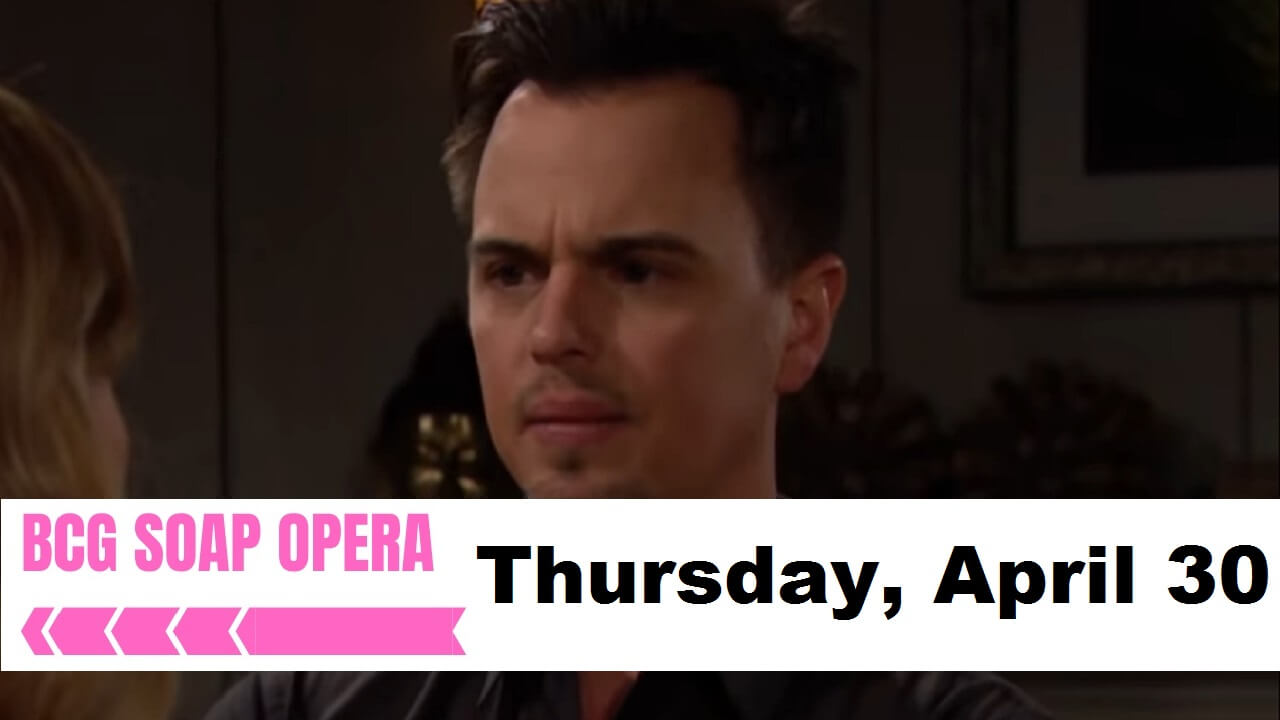 The Bold and the Beautiful Spoilers For Thursday, April 30, 2020