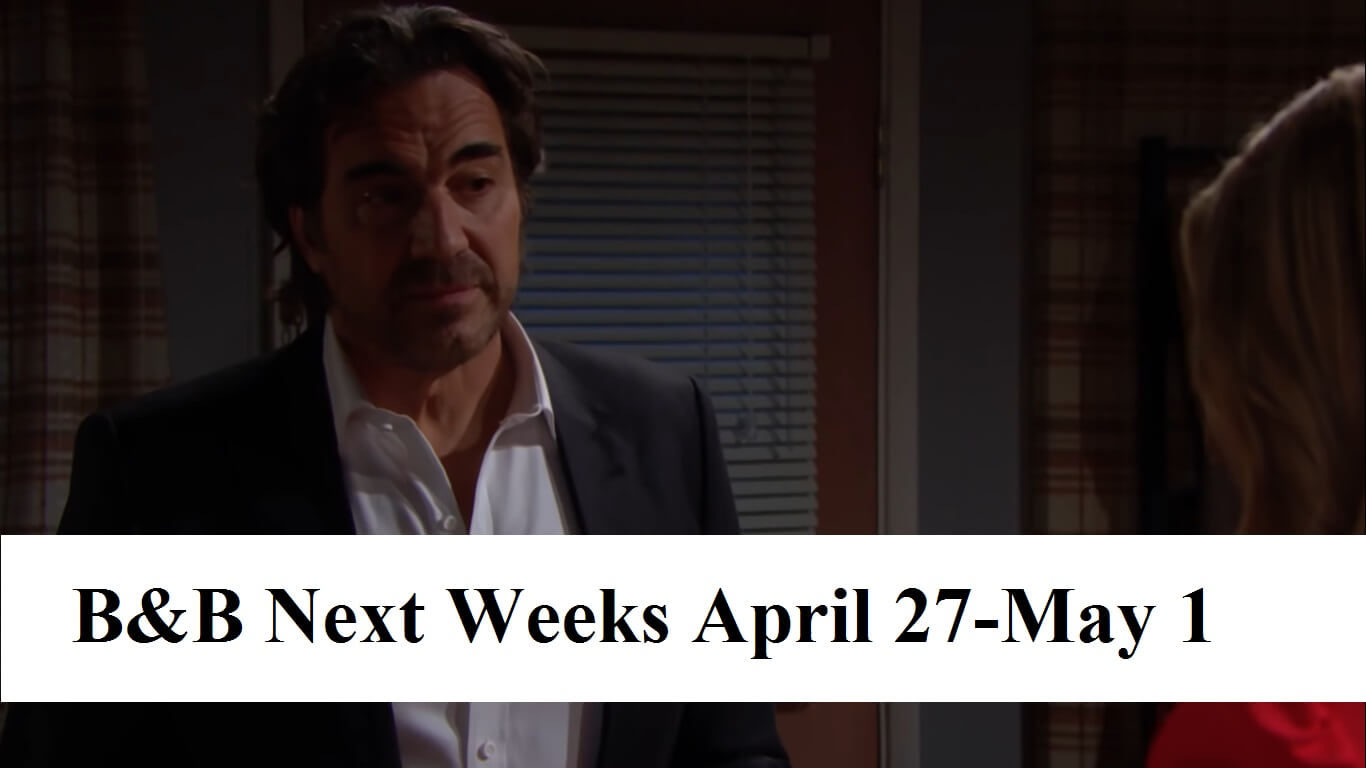 The Bold and the Beautiful Spoilers Next Weeks April 27-May 1
