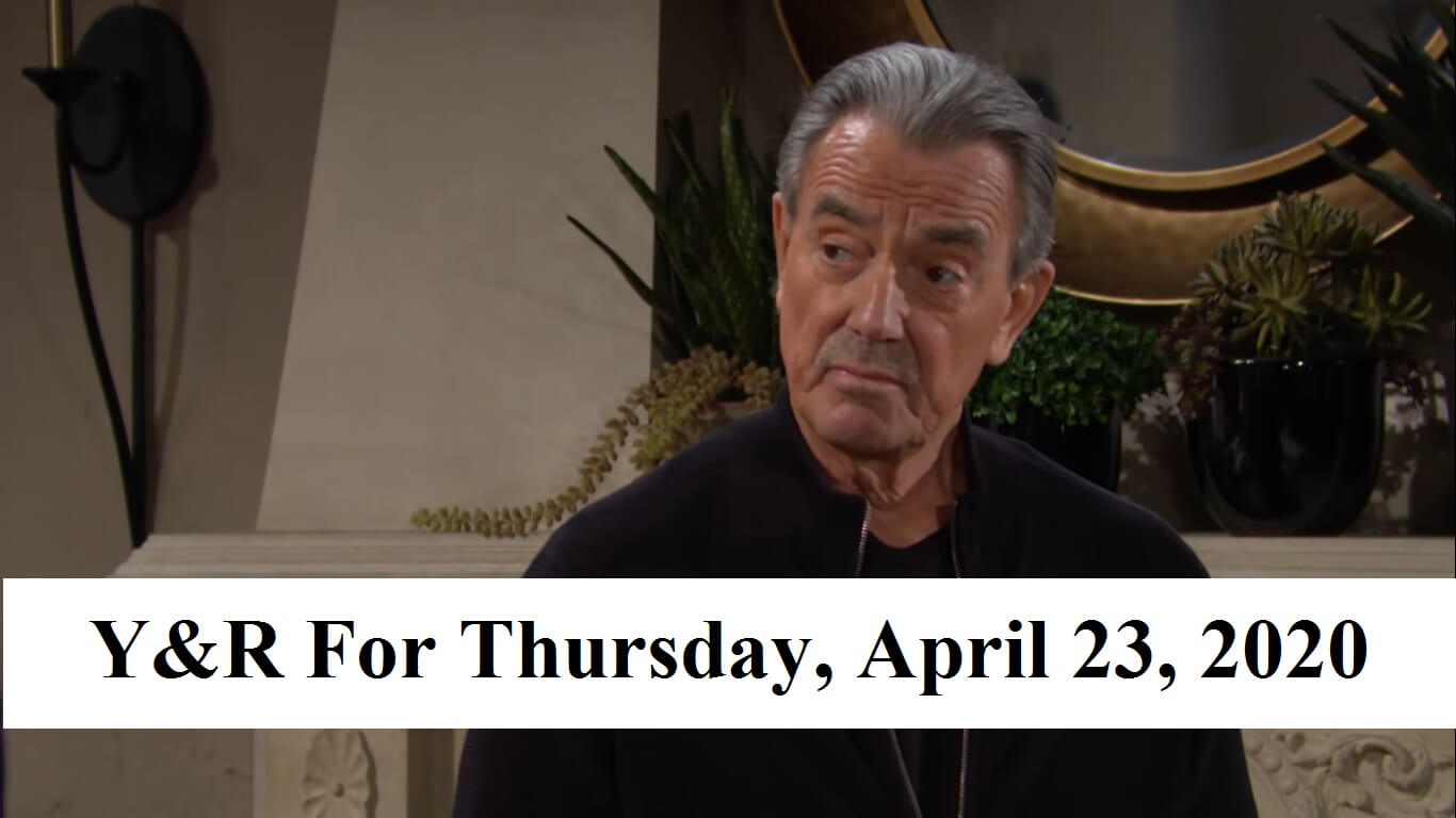 The Young and the Restless Spoilers For Thursday, April 23, 2020