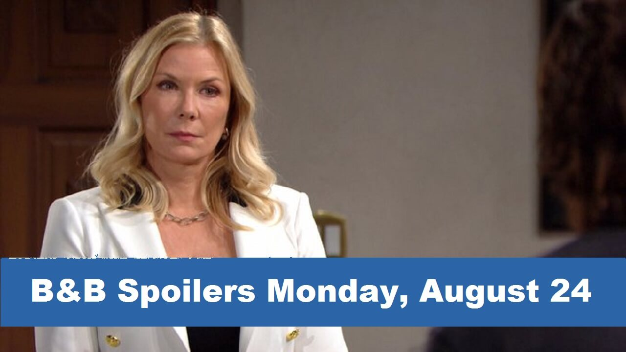 The Bold and the Beautiful  Spoilers Monday, August 24