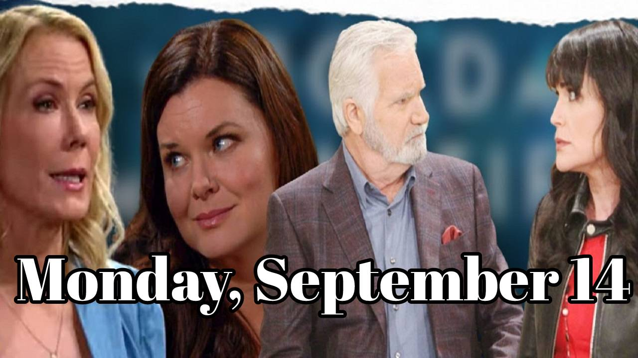 The Bold and The Beautiful Spoilers Monday, September 14, B&B