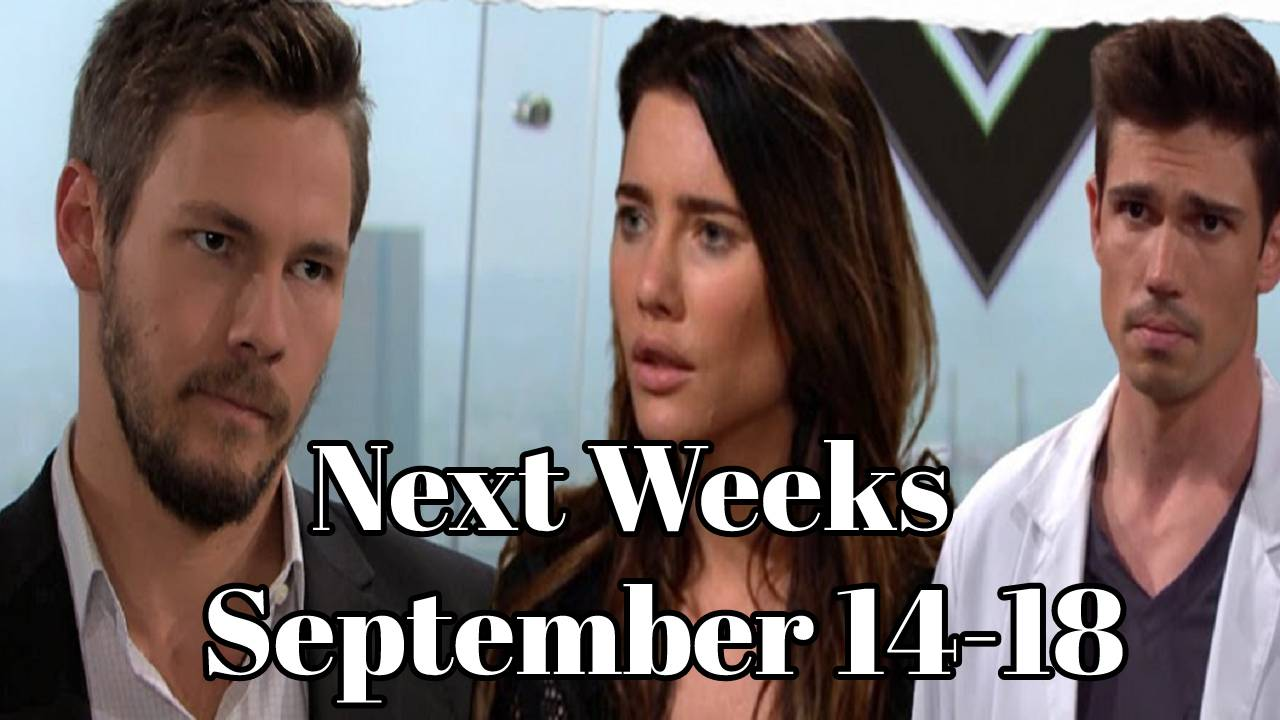 The Bold and the Beautiful Spoilers September 14-18 Next Week